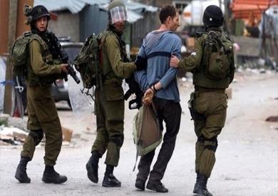 الاحتلال الاسرائيلي يعتقل عددا من الفلسطينيين